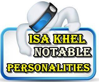 ISA KHEL NOTABLES