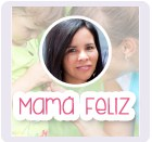 blog mama feliz, mama feliz, mama