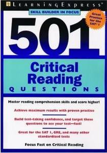 501 Critical Reading Questions (Skill Builders in Focus for SAT Practice)