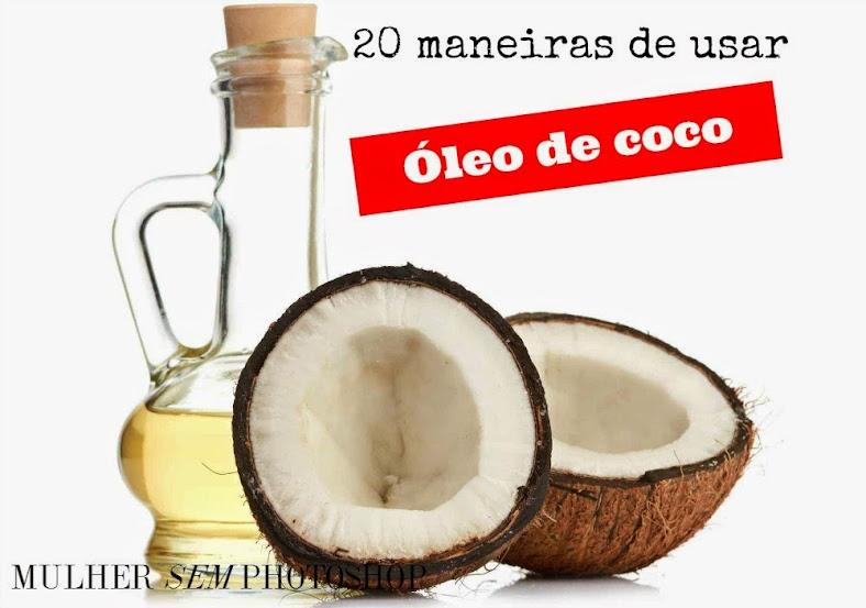 20 maneiras de usar o óleo de coco