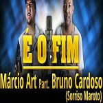 Marcio Art Part. Bruno Cardoso - É o Fim 2013