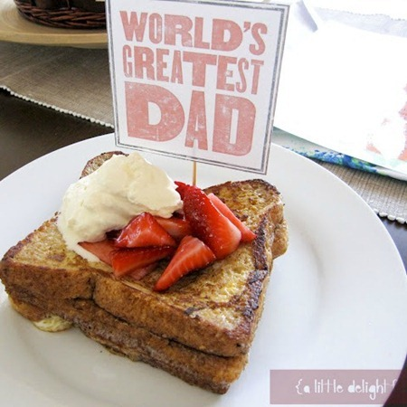 Father's Day French Toast from a little delightful