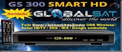 GLOBALSAT GS300 HD WIFI NOVA ATUALIZAÇÃO - V 1.78 - 29.07.2014