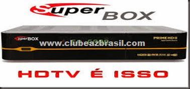SUPERBOX PRIME HD 2 NOVA ATUALIZAÇÃO DUPLA 30W E 61W