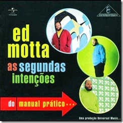 Ed Motta - As Segundas Intencoes