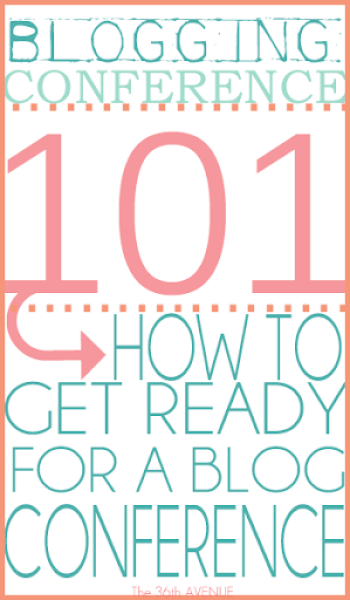 Blogging Conference 101 from The 36th Avenue
