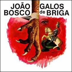 Joao Bosco - Galos de Briga