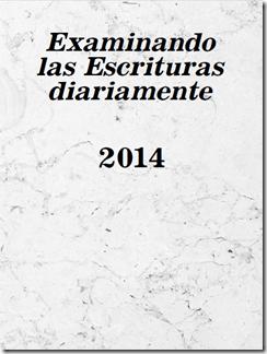 Examinando las Escrituras Diariamente 2014 en línea