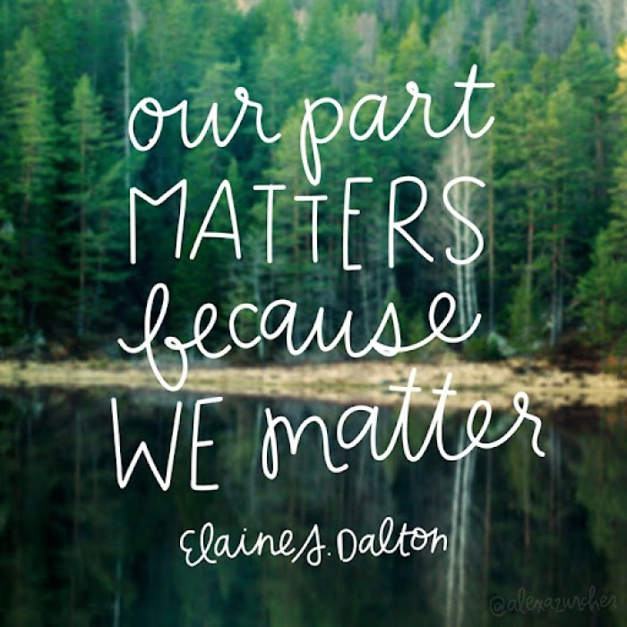 Our part matters because we matter