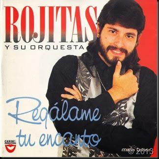 Rojitas Y Su Orquesta - Regalame Tu Encanto 1995 Front