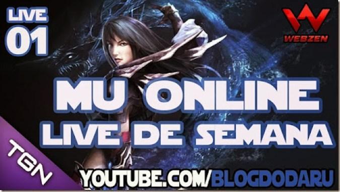 Mu Online: Live de Semana #01