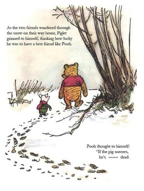Winnie the Pooh and Piglet drawing where Pooh thinks that if Piglet sneezes he's dead, in reference to the Swine Flu situation.