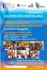 El primer concierto del Programa de Atención Hospitalaria será integral y se llevará a cabo en la sede nacional de El Sistema