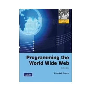 【比價撿便宜】PROGRAMMING THE WORLD WIDE WEB 6-E (PIE)~熱銷中