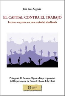 """Portada del nuevo libro de Ediciones HOAC: """"El capital contra el trabajo"""""""