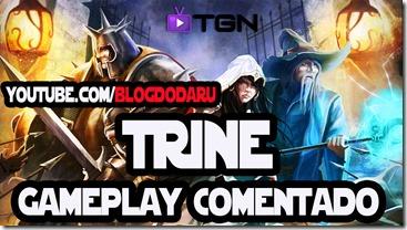 Trine – Gameplay Comentado por Daru