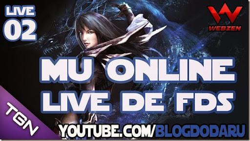 Mu Online: Live de FDS #02