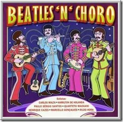 Beatles 'n' Choro Vol.1