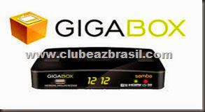 GIGABOX SAMBA - NOVA ATUALIZAÇÃO