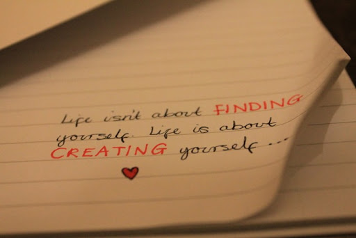 life_isn__t_about_finding_yourself___by_xtammy158-d4fnlug