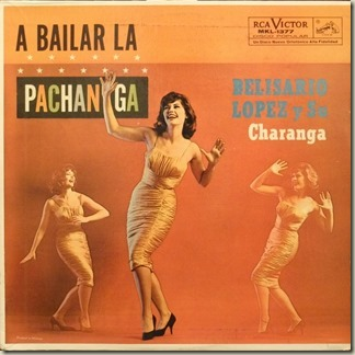 belisario-lopez-y-su-charanga-a-bailar-la-pachanga-rca-1377-front
