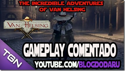The Incredible Adventures of Van Helsing - Gameplay Comentado