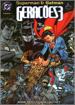 Baixar Superman & Batman: Gerações 3 Uma Saga Imaginária