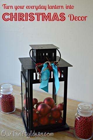 Our Thrifty Ideas: Lantern Christmas Decor