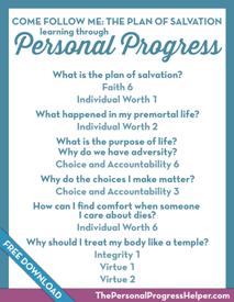 Come Follow Me: The Plan of Salvation through Personal Progress | Free Download from The Personal Progress Helper