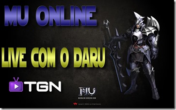 Mu Online – Live com o Daru