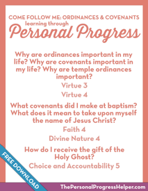 Come Follow Me: Ordinances & Covenants through Personal Progress | Free Download from The Personal Progress Helper
