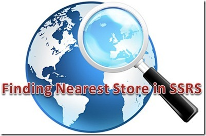 Finding nearest stores in SSRS