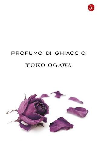 Profumo di ghiaccio di Yoko Ogawa - Il Saggiatore