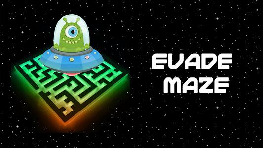 Evade Maze screenshot 0