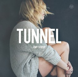 Amy Stroup - Tunnel artwork