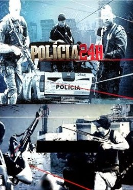 Policia 24 Horas – 720p HD Completo Online - 31/07/2014