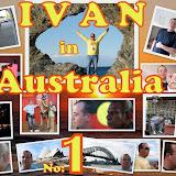 I V A N in AUSTRALIA - May 2009-1st Album