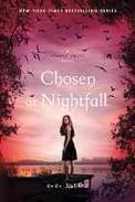 Chosen at nightfall. Shadow Falls, bk.5