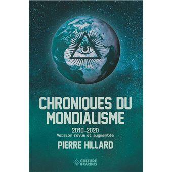 Chroniques du mondialisme Pierre Hillard