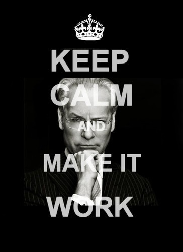 Tim Gunn says to Keep Calm and Make it Work