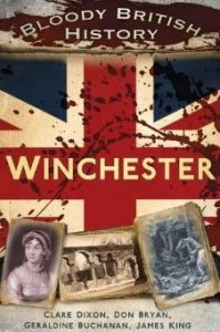 Bloody British History - Winchester