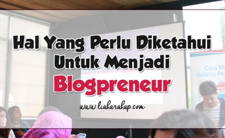 Cara Menjadi Blogpreneur