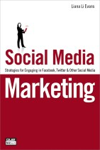 Social Media Marketing:  Engaging Strategies for Facebook, Twitter & Social Media