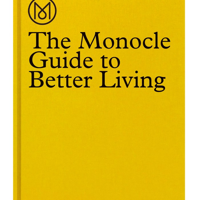 The Monocle Guide to Better Living,