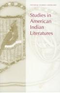 studies in american indian literatures