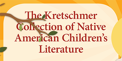 Kretschmer Collection Exhibit