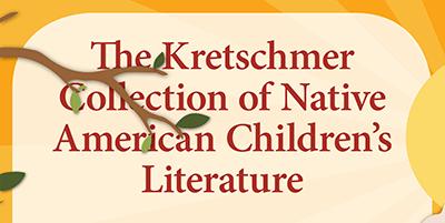 Kretschmer Collection Exhibit