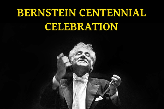 Bernstein Centennial Celebration