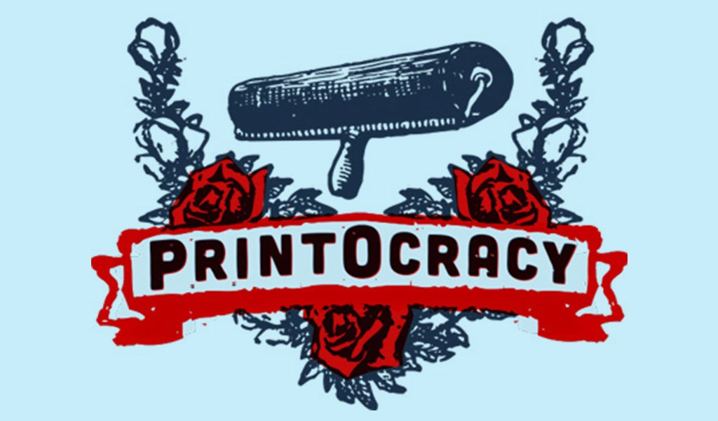 PrintOcracy, A Fresh Print Movement