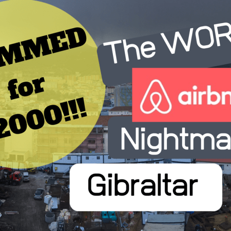 The Worst Airbnb Nightmare - Gibraltar 2019